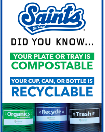Emily Knipp's concession stand sign reminds Saints fans of proper waste sorting.